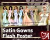 .a Flash Satin Gowns 1
