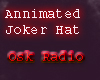 Annimated Joker Hat