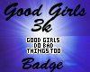 Good Girls Badge Order