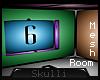 s s Room 8