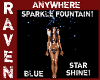 BLUE SPARKLE FOUNTAIN!