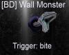 [BD] Wall Monster