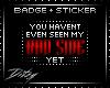 {D Bad Side BADGE