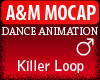 A&M Dance *Killer Loop*