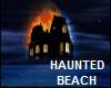 NEW HAUNTED BEACH