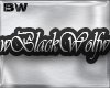 wBlackWolfw Sign