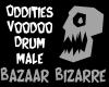 Oddities Voodoo Drum
