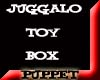 Juggalo Toy Box