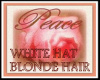 WHITE HAT BLONDE YO!