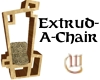 Extrud-a-Chair