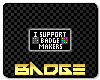 Support Badge Makers
