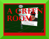 a screen green shot room