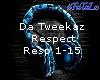 * Da Tweekaz - Respect*