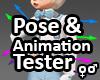 Pose & Animation Tester