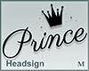 Headsign Prince
