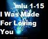 I was Made For LovingYou