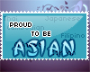 Proud to be asian <3~