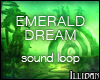 Emerald Dream Sound Loop