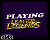 Playing League Sign