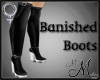 MM~ Banished Boots -muse