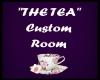 """""""The Tea"""" Custom Room"""