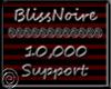 BlissNoire 10k Support