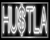 HUSTLA . neon sign