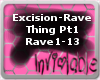 Excision - Rave Thing