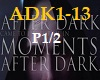 Moments After Dark,P1/2