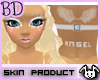 [BD]Angel Skin