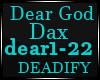 Dear God Dax