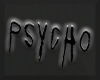 > PSYCHO SIGN