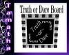 Truth or Dare Board