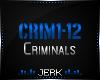J| Criminals