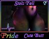 Stolz Fell Cute Butt F