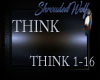 ~Think~ 1-16 Requested