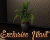 [M] Exclusive Plant