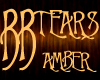 *BB* TEARS - Amber