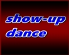 show-up dance