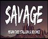 💀 | Savage