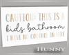 H. Poppy Bathroom Sign