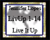 Lopes J Live It Up