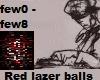 Red lazer balls