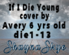 If I Die Young Cover