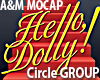 Hello Dolly CIRCLE GROUP
