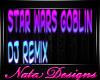 star wars goblin dj remi