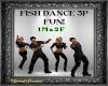 Fish Dance x3 ~Fun!!!