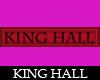 King Hall Tag