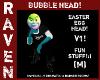 EASTER EGG HEAD BUBBLE!