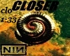 Closer (NINE INCH NAILS)